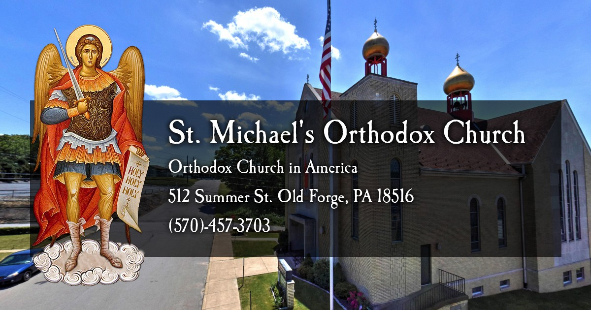 St  Michael's Orthodox Church - We Welcome You!